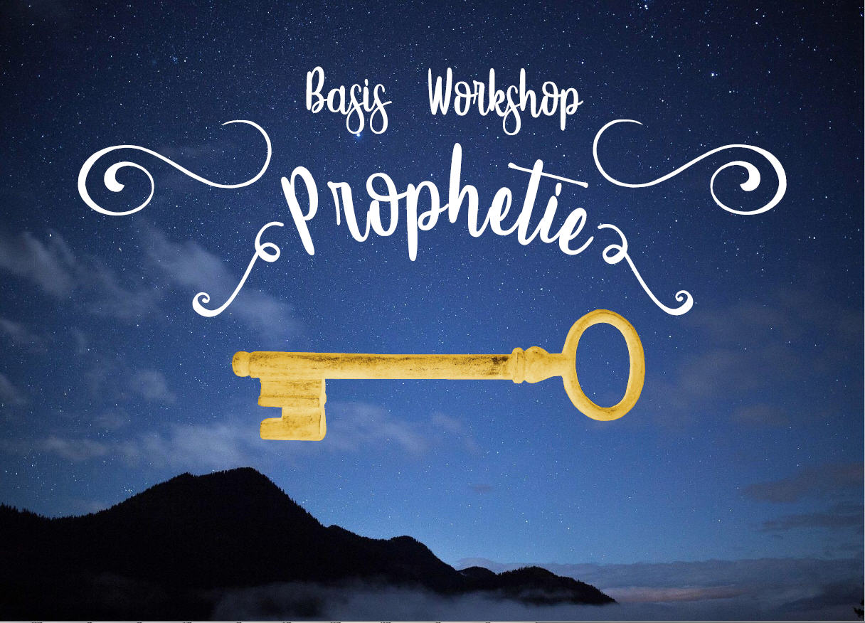 Basis Workshop Prophetie
